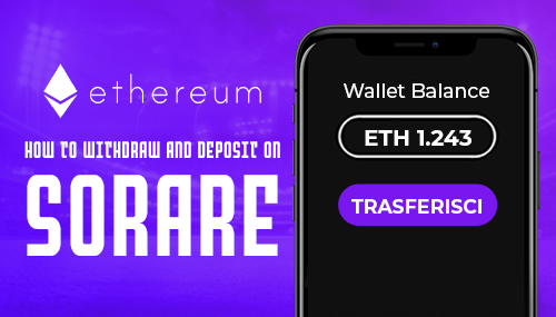 Withdraw and deposit on Sorare